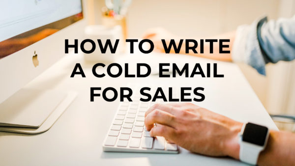 how to write a cold email for sales